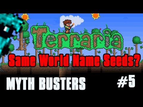 Are World Seeds Generated From World Name? | Terraria Myth Busters Episode 5