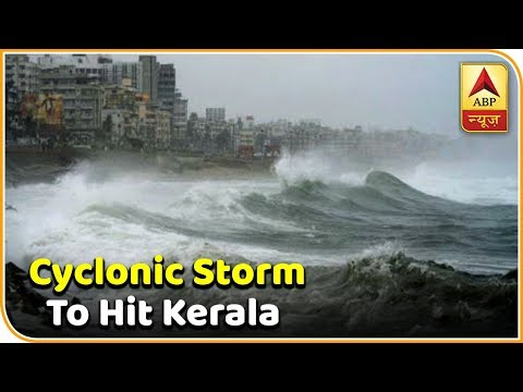 Skymet Weather Report: Cyclonic Storm Brewing In Arabian Sea To Hit Kerala | ABP News