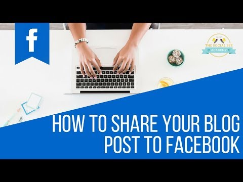 How To Share Your Blog Post To Facebook