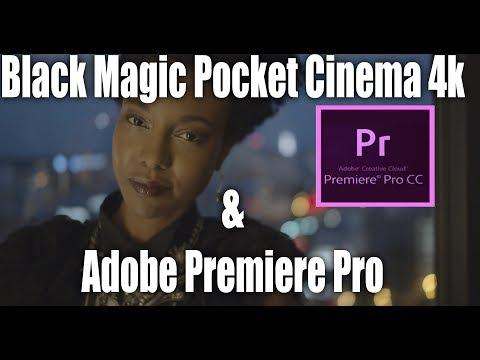Black Magic Pocket Cinema Camera 4K - How do the files work in Adobe Premiere?