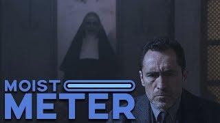 Moist Meter | The Nun