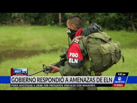 Gobierno respondió amenazas del Eln sobre el paro armado