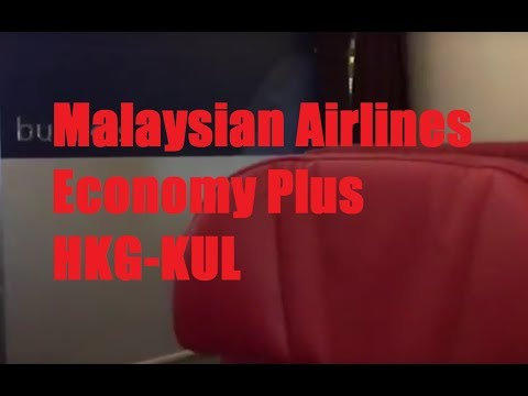 Malaysia Airlines (MH) Economy Plus HKG-KUL in 1 Minute!