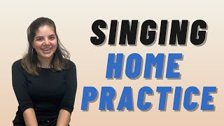 How to Practice Singing at Home During Quarantine - Tips & Ideas from a Voice Teacher