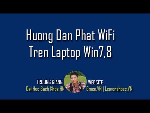hướng dẫn phát wifi bằng laptop trên windows 7