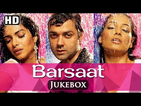 All Songs Of Barsaat {HD}  Bob Deol  Priyanka Chopra  Bipasha Basu  Latest Hindi Songs