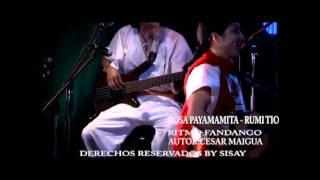 SISAY ROSA PAYAMAMITA-RUMI TIO (Fandango)