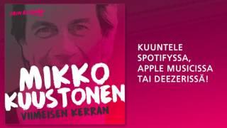 Mikko Kuustonen - Viimeisen kerran (Vain elämää 2016)