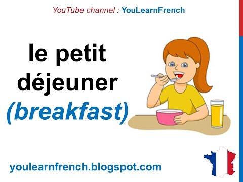 French Lesson 24 - MEALS OF THE DAY Food Vocabulary - LES REPAS de la journée Comidas del día