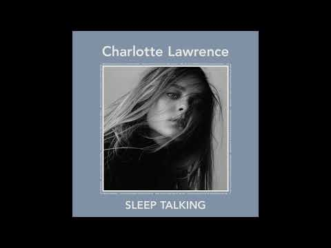 Charlotte Lawrence - Sleep Talking (Official Audio)