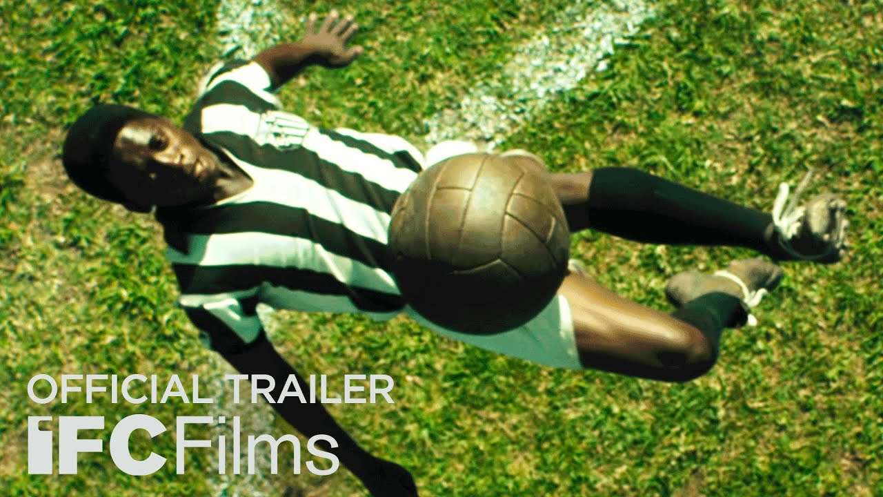 Pelé - Official Trailer I HD I IFC Films - YouTube