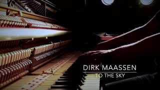 Dirk Maassen - To The Sky (Moderate) / The Sitting Room Piano