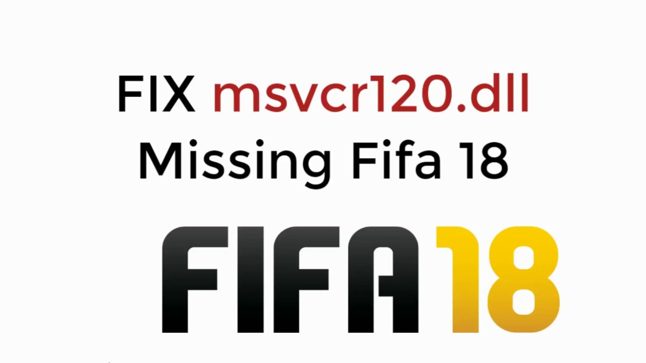 msvcp120.dll download for fifa 18