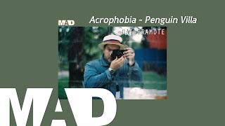 [MAD] Acrophobia - Penguin Villa  (Cover) | Oat Pramote