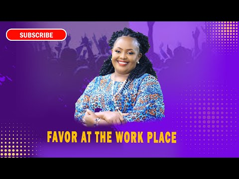 Rev Ruth Wamuyu - Favor At Work Place (FULL SERMON)