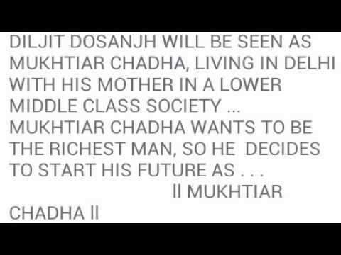MUKHTIAR CHADHA | OFFICIAL / DILJIT DOSANJH Mp3