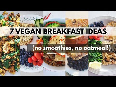 Week of Vegan Breakfasts! NO OATMEAL, NO SMOOTHIES 😜(7 SAVOURY VEGAN BREAKFAST IDEAS)