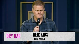 When Your Friends Have Kids. Greg Warren