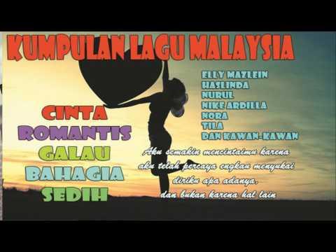 Kumpulan Lagu Malaysia Cinta, Romantis,Galau, Bahagia, Sedih Jadi Satu