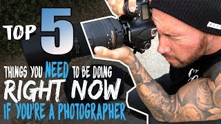 TOP 5 PHOTOGRAPHY TIPS to improve your business! Start doing them now!