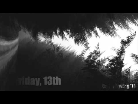 FRIDAY, 13TH (Dark Techno Mix)