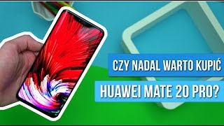 Huawei Mate 20 Pro [PL] - Recenzja po 4 MIESIĄCACH użytkowania / Mobileo [PL]