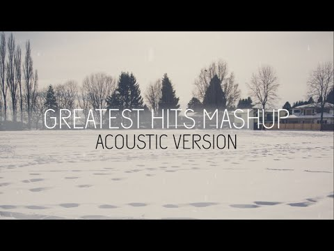 20 Years of Hits/Greatest Hits Mashup - Acoustic Version (Official Lyric Video)