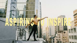 ASPIRING TO INSPIRE| Ballet Dance Cinematic Film | Canon 6D & Zhiyun Weebill S