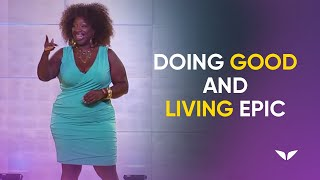 The Art of Holistic Success : Doing Good and Living Epic