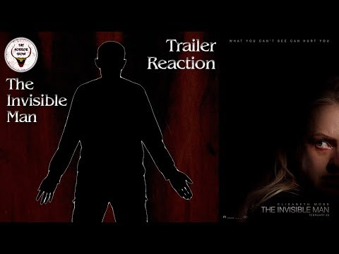 """""""The Invisible Man"""" 2020 Trailer Reaction – The Horror Show"""