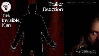 """""""The Invisible Man"""" 2020 Trailer Reaction - The Horror Show"""