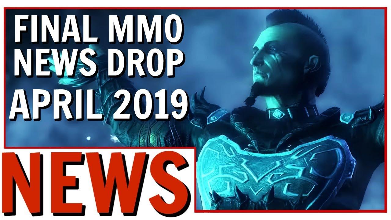 Final MMO News Drop April 2019   FFXIV, STO, LOTRO, SoTA