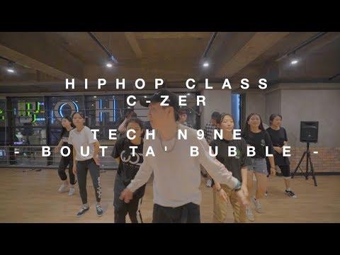Tech N9ne -Bout Ta' Bubble / Hiphop Class C-Zer
