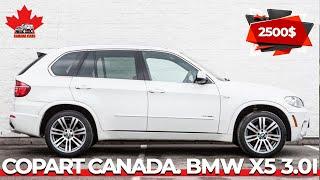 Copart Канада. BMW X5 3.0I X Drive. Авто из Канады. Обзор с Копарт. Автоподбор. Тест-драйв.