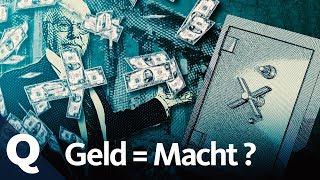 Geld regiert – regieren wir mit? | Quarks