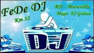 mega el goloso rd maravilla varios artistas remix fede deejay