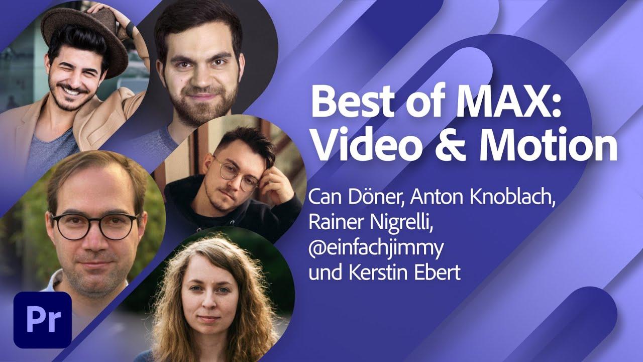 Best Of MAX: Video und Motion im Überblick | Adobe Live
