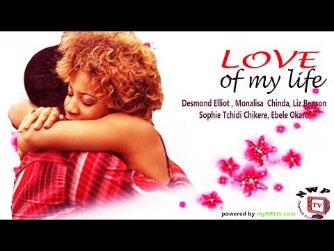 Love Of My Life    -  Nigerian Nollywood Movie