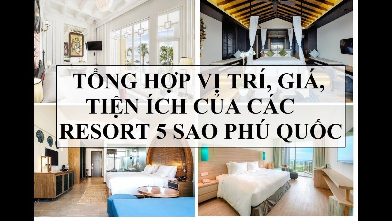 So Sánh Giá Và Dịch Vụ Các Resort 5 Sao tại Phú Quốc-List of 5 star hotels in Phu Quoc Island