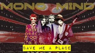 Mono Mind Save Me A Place wessle mix 2017