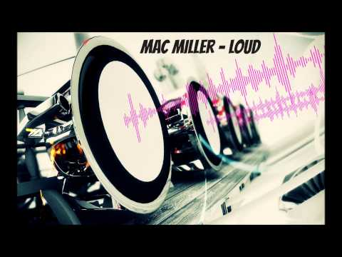 Mac Miller - Loud Bass Boosted