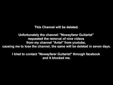 "Channel ""Anlei"" will be deleted due to request of ""Nowayfarer Guitarist"""