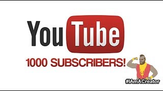 Quest for 1000 Subscribers!