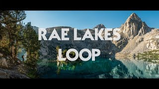 4 Days on the Rae Lakes Loop (July)