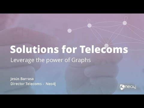 Graph Solutions for Telecoms