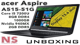 Acer Aspire A515 51G [i5-7200U 8GB DDR4 1TB 940MX 2GB] Laptop Unboxing [Time Lapse]