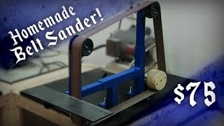 Homemade 2x72 Belt Sander ($75* Cheapest steel design?)