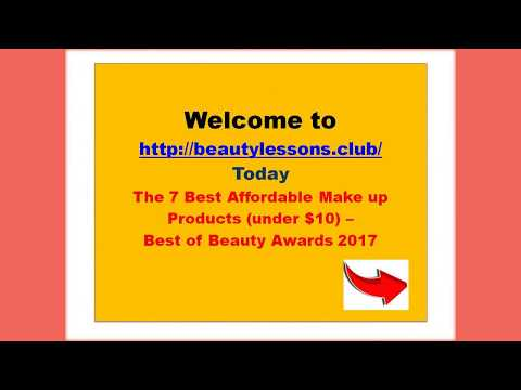 The 7 Best Affordable Make up products 2017. #Beautylessons.club