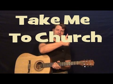 Hozier Take Me To Church Guitar Chords Hozier Take Me To Church