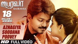 Azhagiya Soodana Poovey Video Song | Bairavaa Video Songs | Vijay,Keerthy Suresh |Santhosh Narayanan